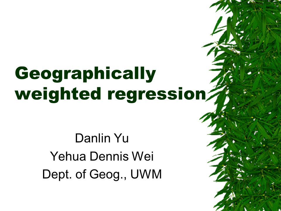 Geographically weighted regression
