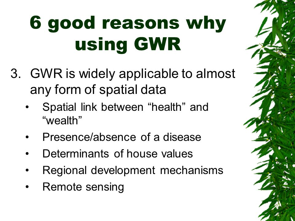 6 good reasons why using GWR