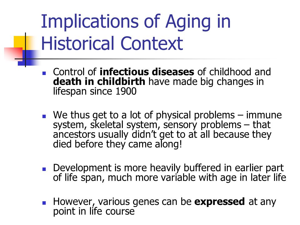 Implications of Aging in Historical Context