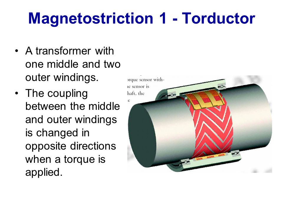 Magnetostriction 1 - Torductor