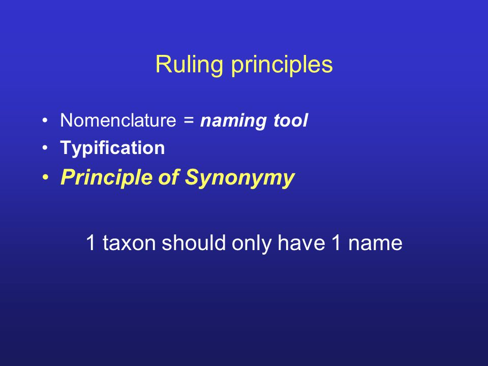 1 taxon should only have 1 name