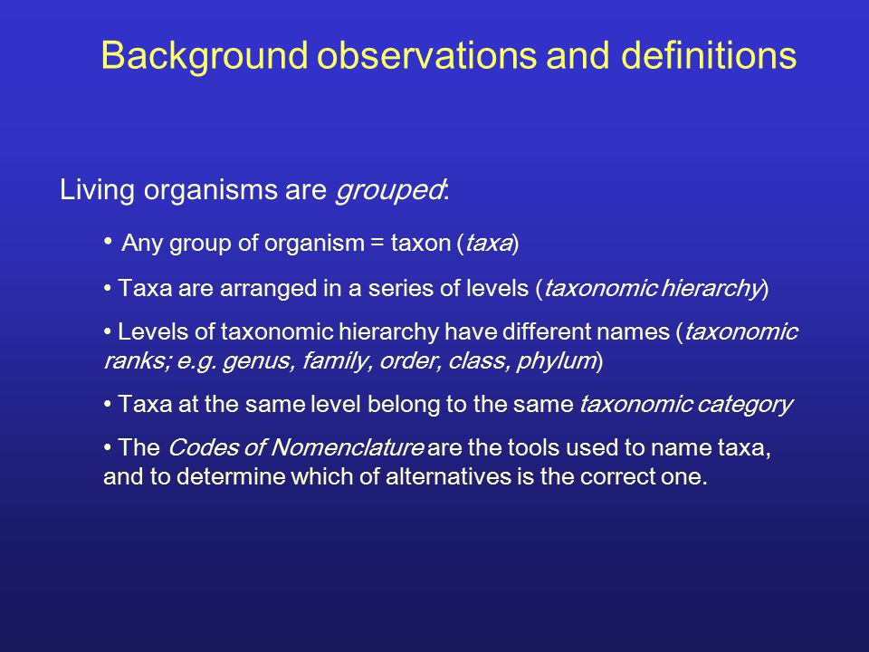 Background observations and definitions