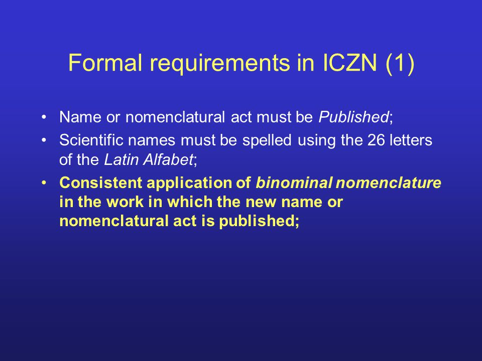 Formal requirements in ICZN (1)