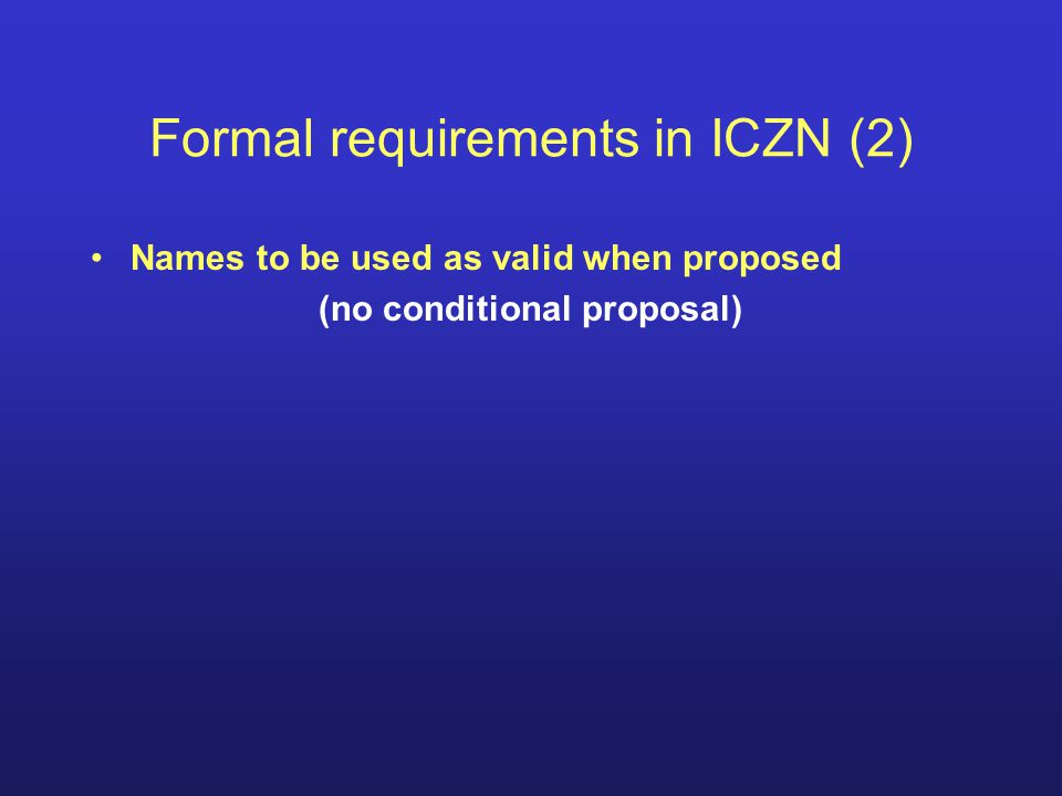 Formal requirements in ICZN (2)