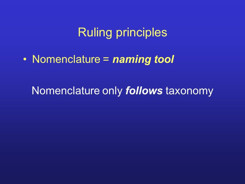 Nomenclature only follows taxonomy