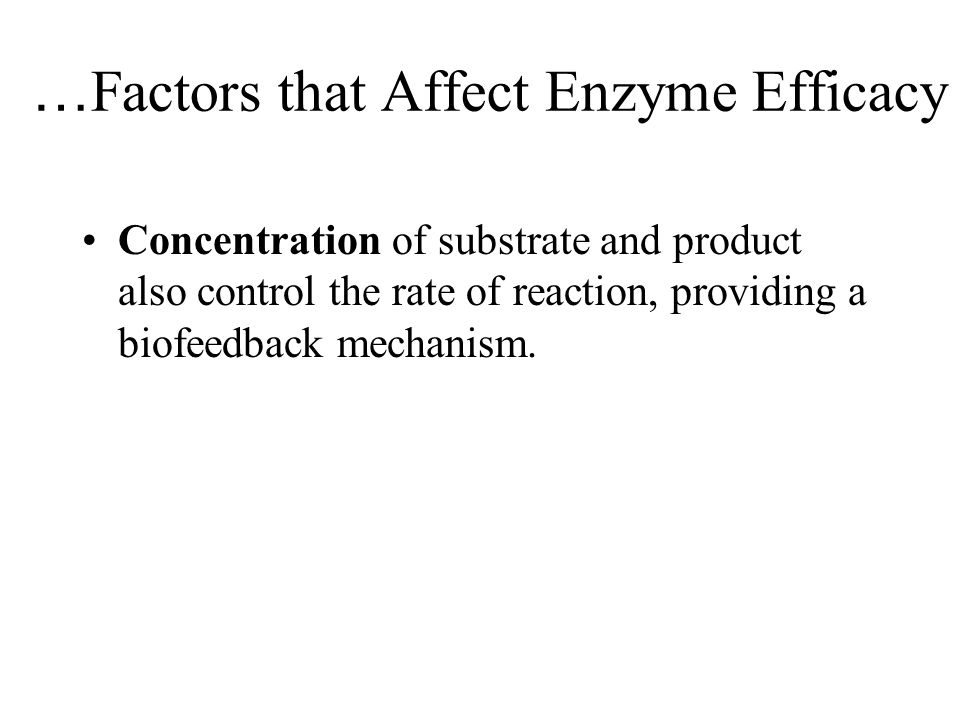 …Factors that Affect Enzyme Efficacy