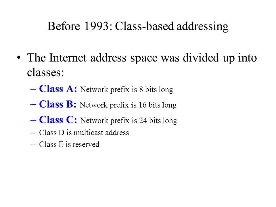 Before 1993: Class-based addressing