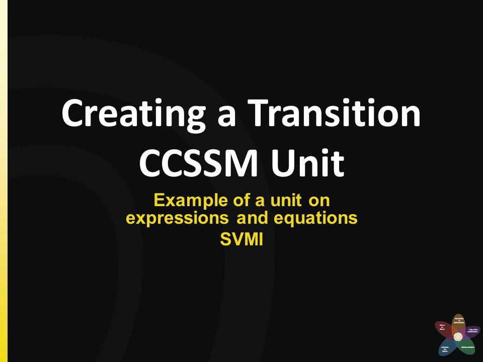 Creating a Transition CCSSM Unit