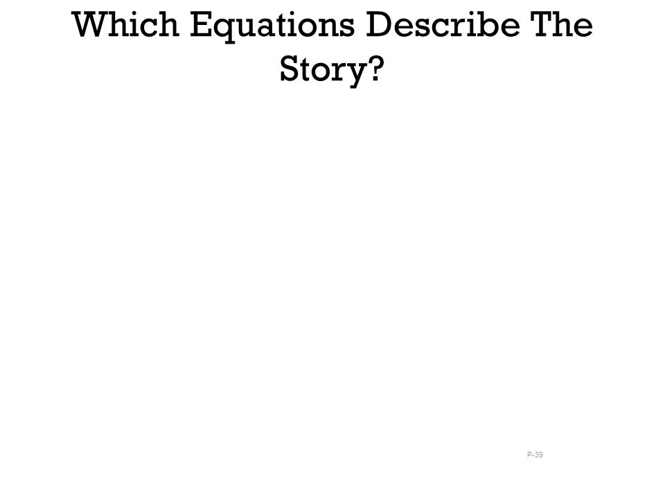 Which Equations Describe The Story