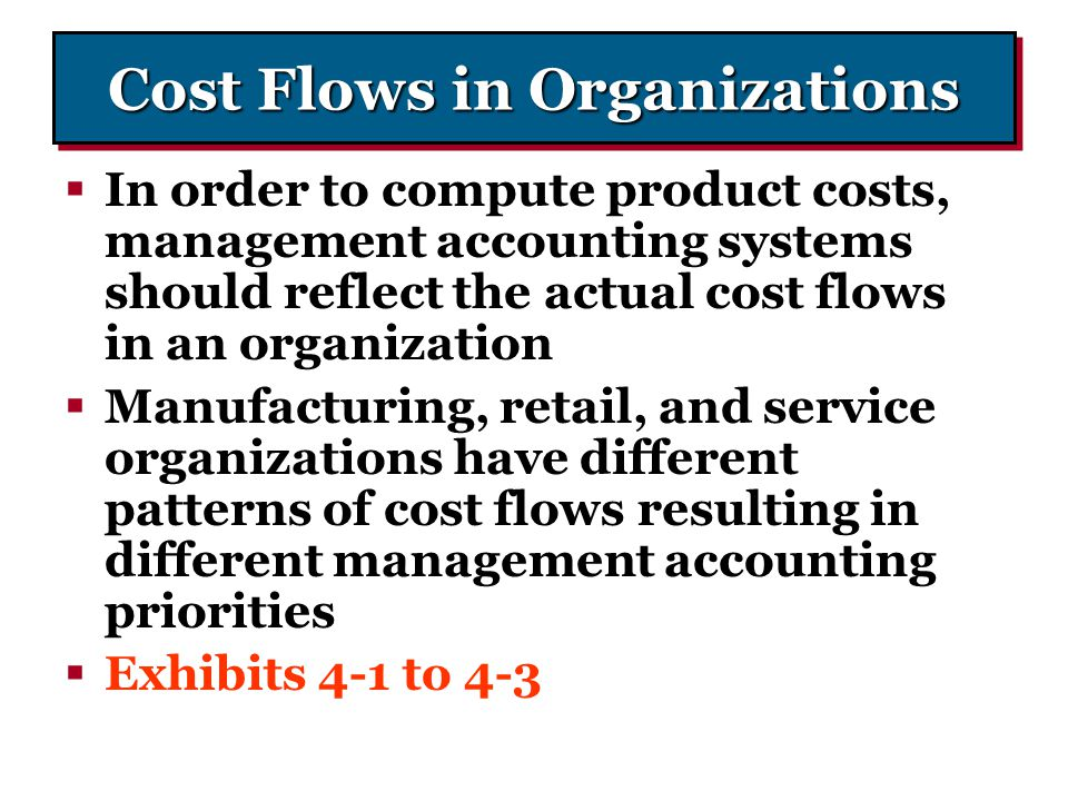 Cost Flows in Organizations