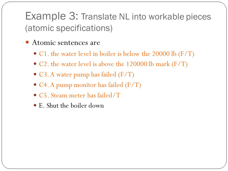 Example 3: Translate NL into workable pieces (atomic specifications)