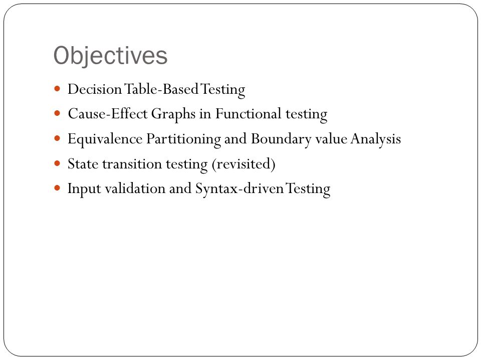 Objectives Decision Table-Based Testing