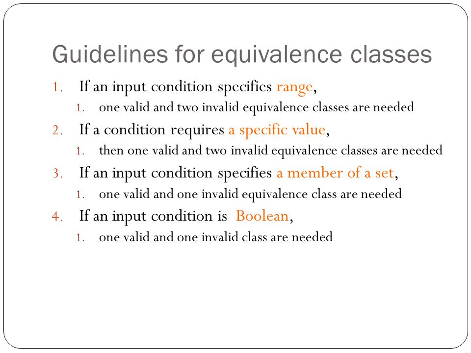 Guidelines for equivalence classes