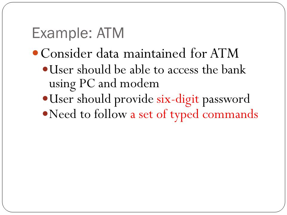 Consider data maintained for ATM