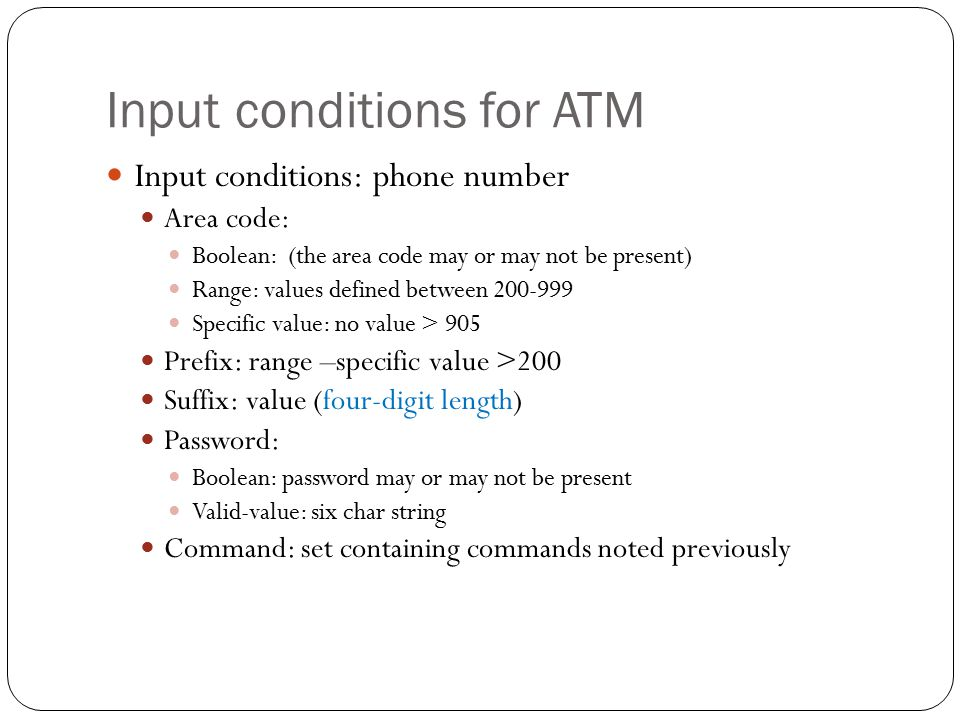 Input conditions for ATM