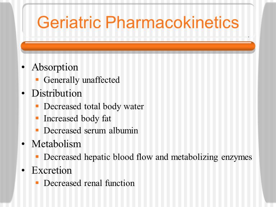 Geriatric Pharmacokinetics