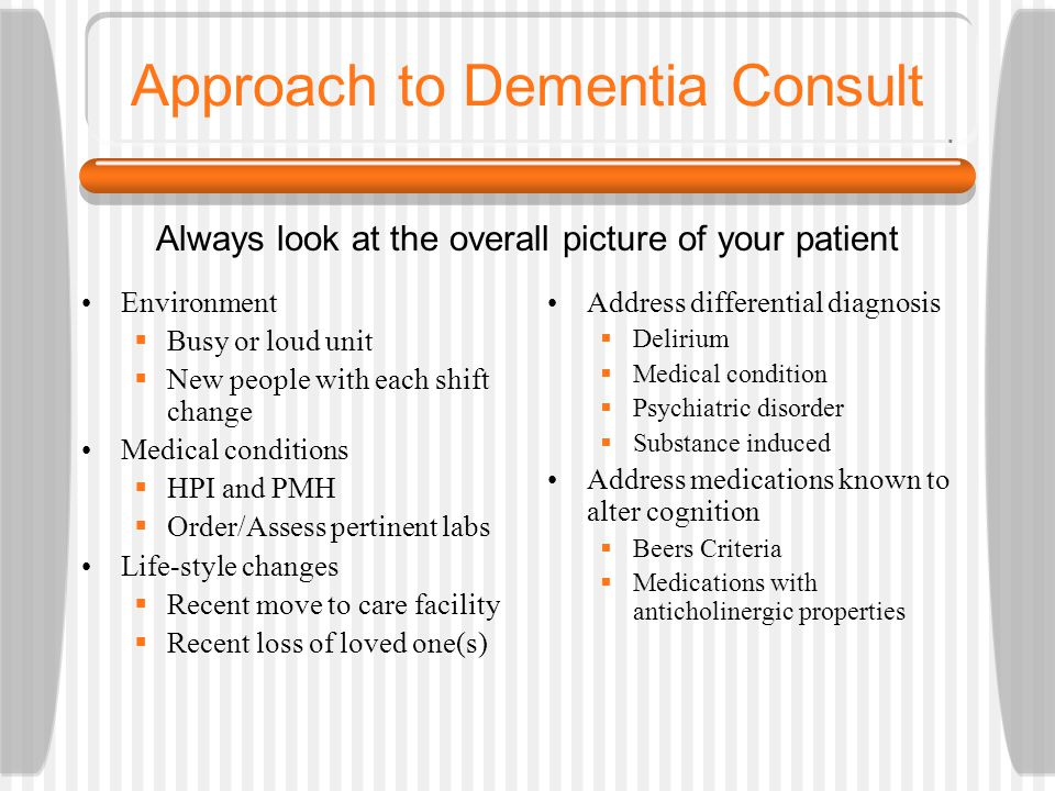 Approach to Dementia Consult