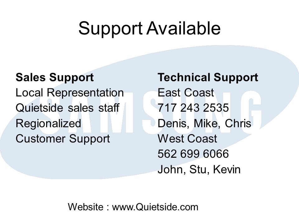 Support Available Sales Support Local Representation