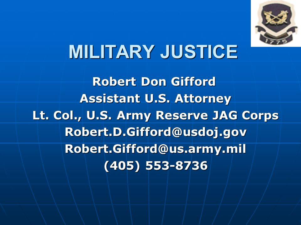 Lt. Col., U.S. Army Reserve JAG Corps