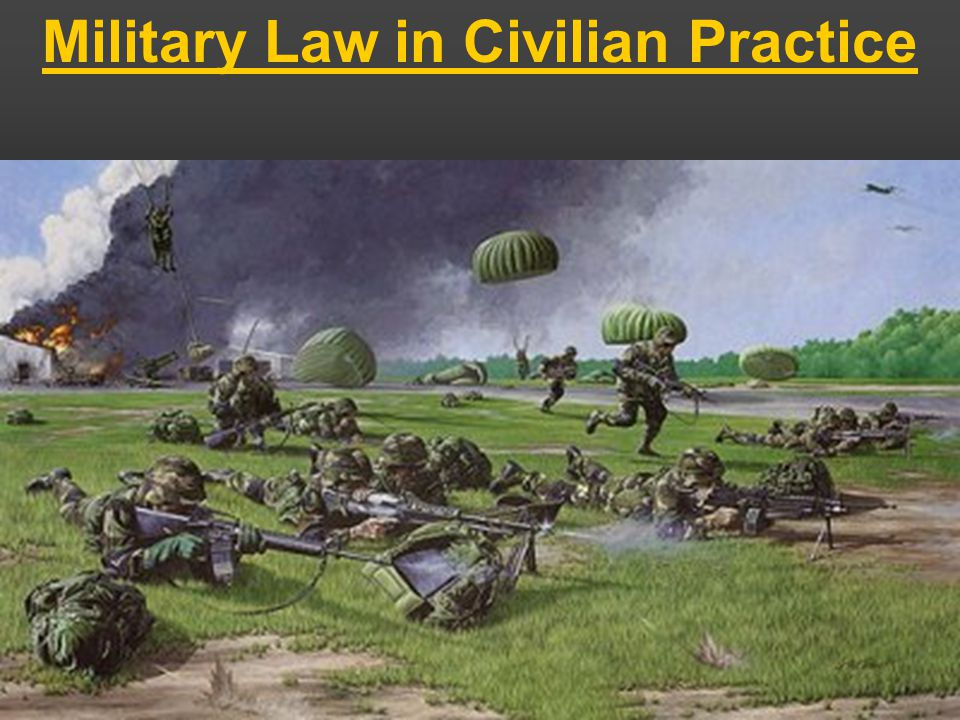 Military Law in Civilian Practice