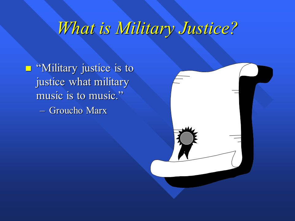 What is Military Justice