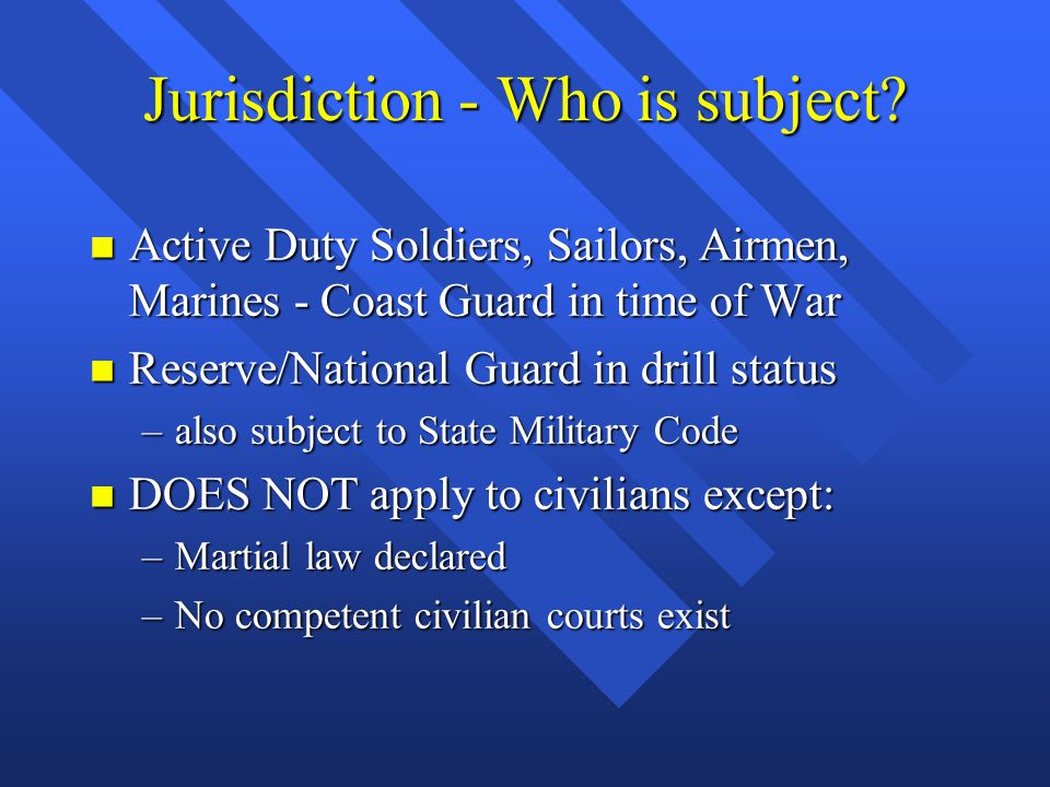Jurisdiction - Who is subject