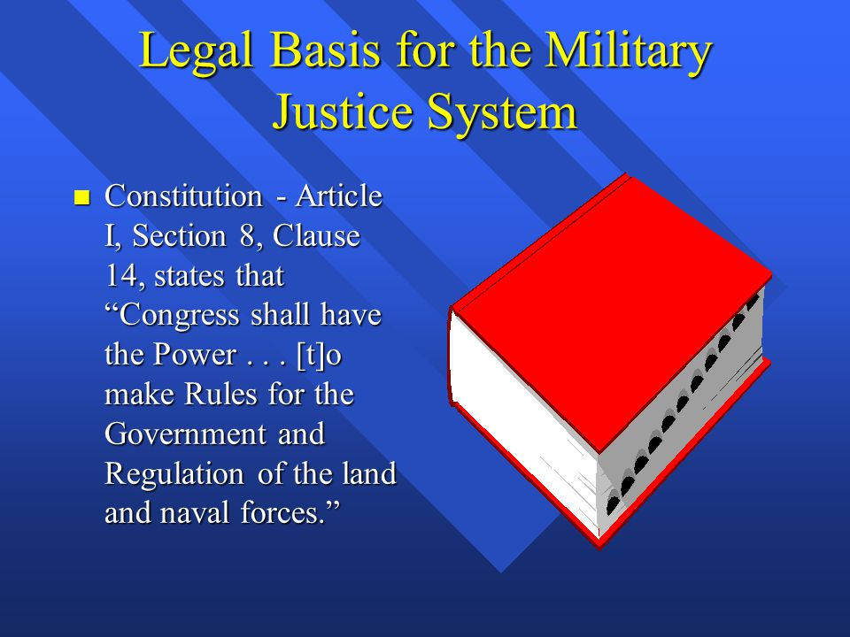 Legal Basis for the Military Justice System