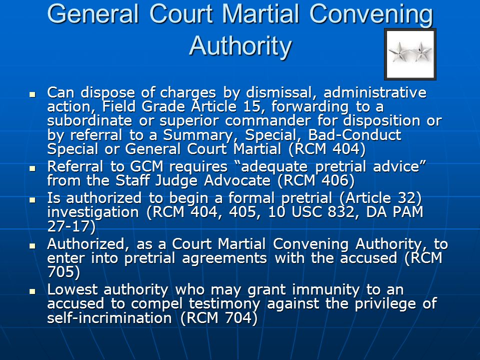 General Court Martial Convening Authority