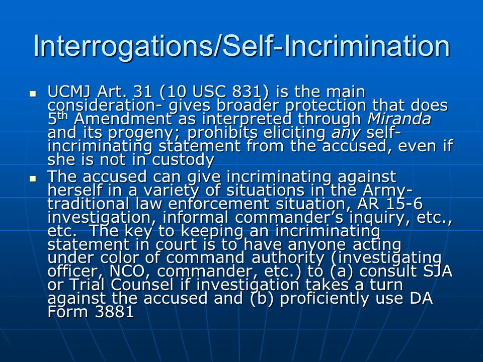 Interrogations/Self-Incrimination