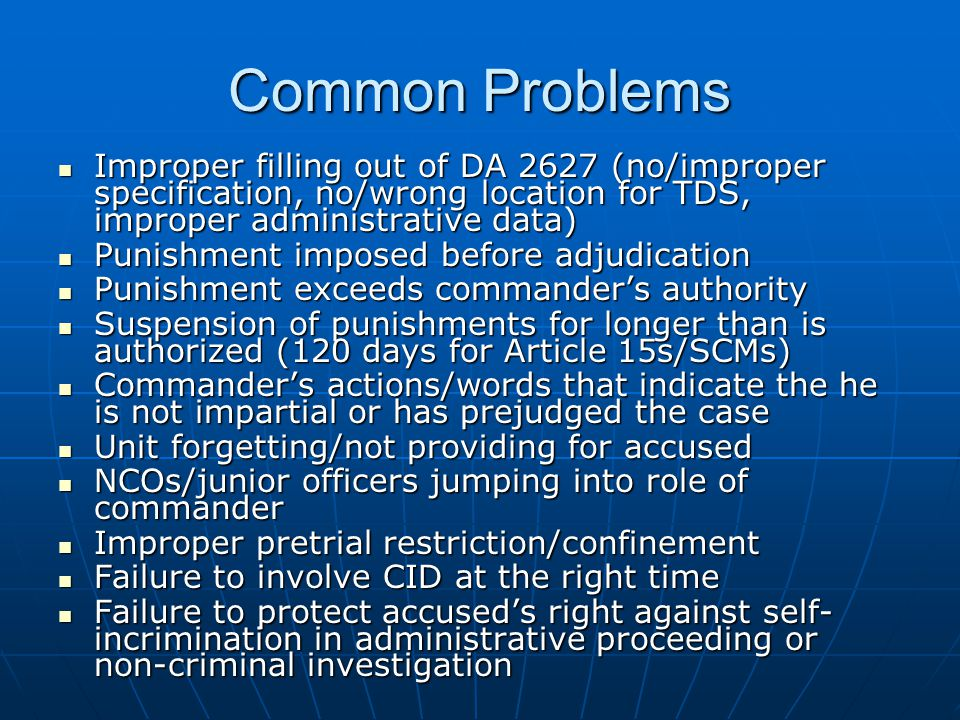 Common Problems Improper filling out of DA 2627 (no/improper specification, no/wrong location for TDS, improper administrative data)
