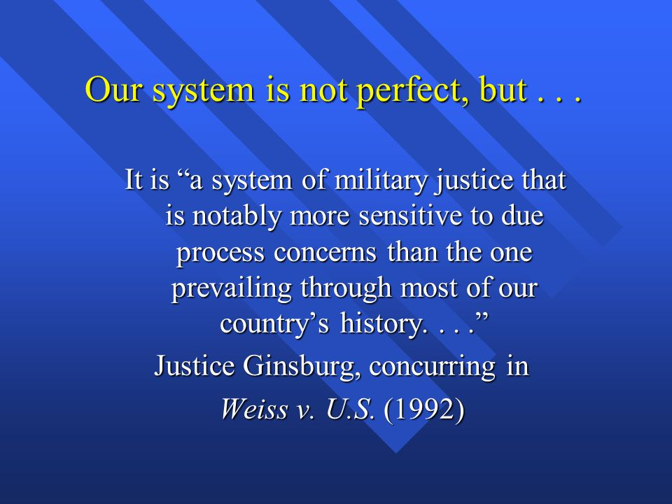 Our system is not perfect, but . . .