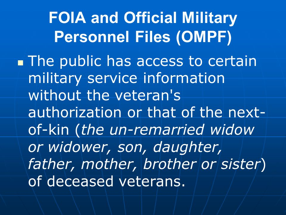 FOIA and Official Military Personnel Files (OMPF)