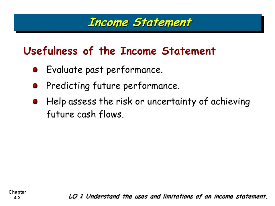 Income Statement Usefulness of the Income Statement