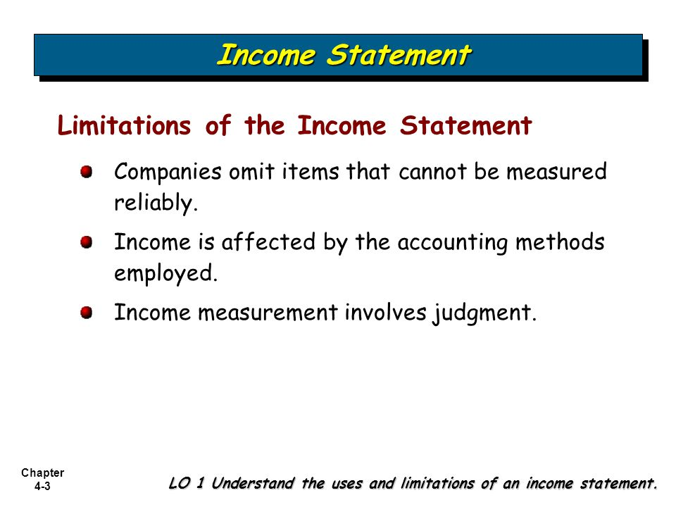 Income Statement Limitations of the Income Statement