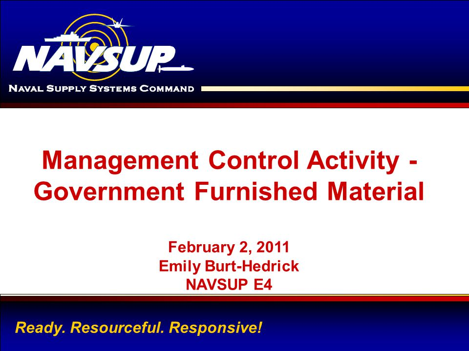 Management Control Activity - Government Furnished Material
