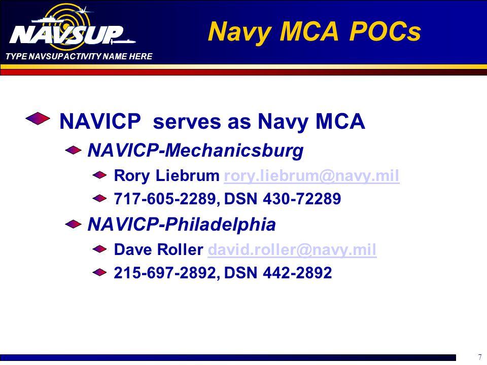 Navy MCA POCs NAVICP serves as Navy MCA NAVICP-Mechanicsburg