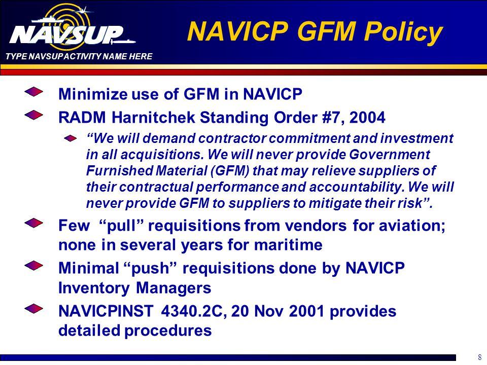 NAVICP GFM Policy Minimize use of GFM in NAVICP