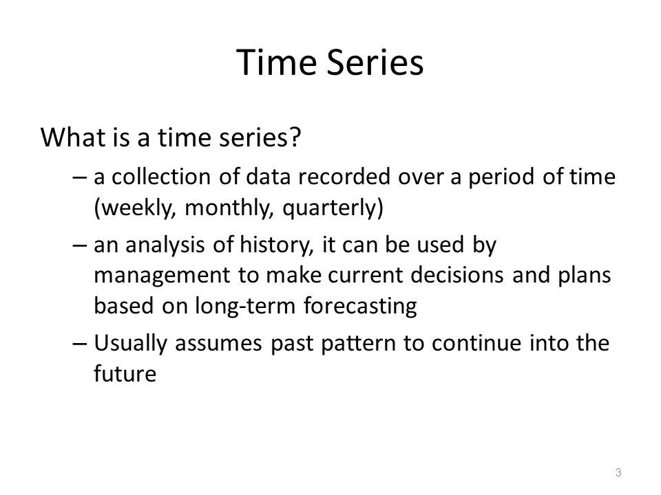 Time Series What is a time series