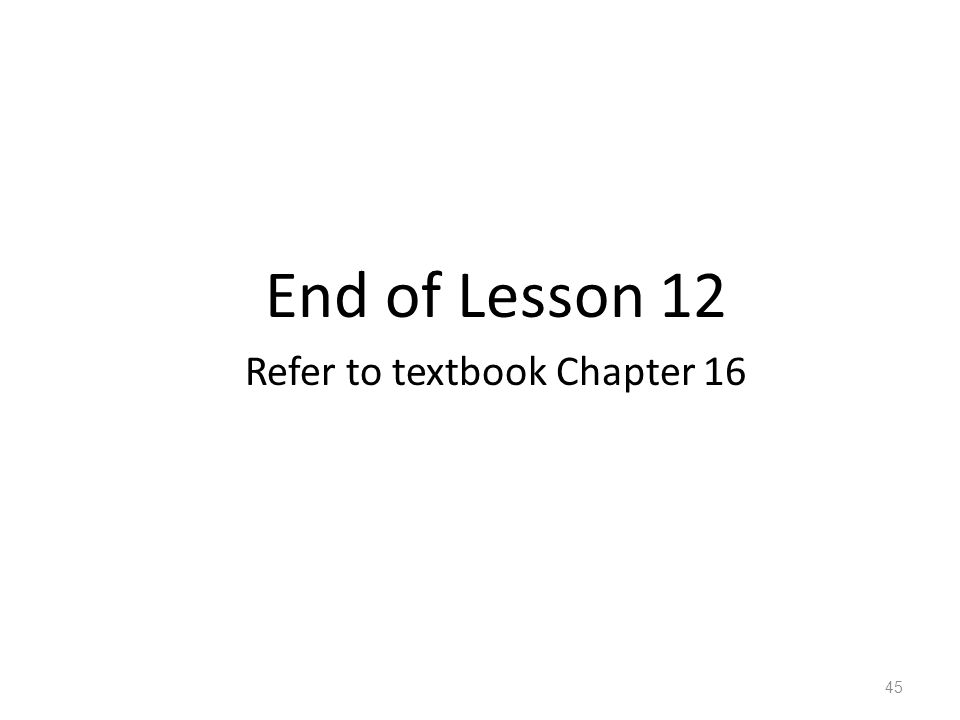 Refer to textbook Chapter 16