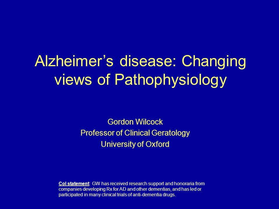 Alzheimer's disease: Changing views of Pathophysiology
