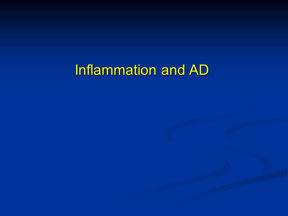 Inflammation and AD