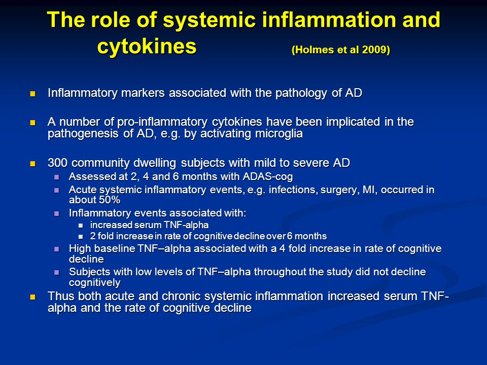 The role of systemic inflammation and cytokines (Holmes et al 2009)