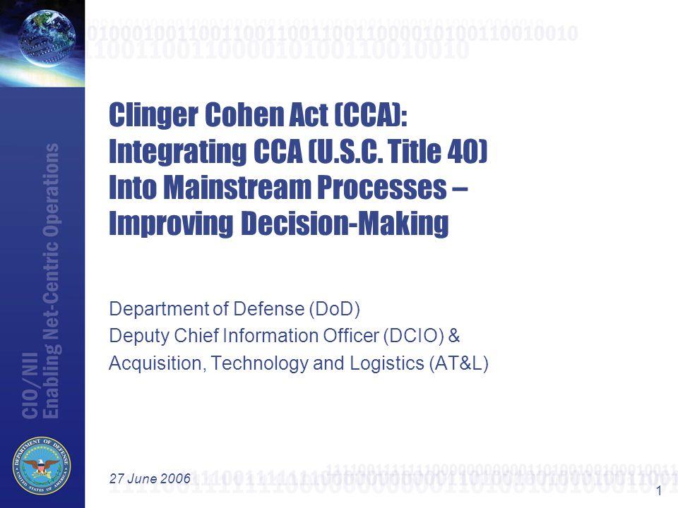Clinger Cohen Act (CCA): Integrating CCA (U. S. C