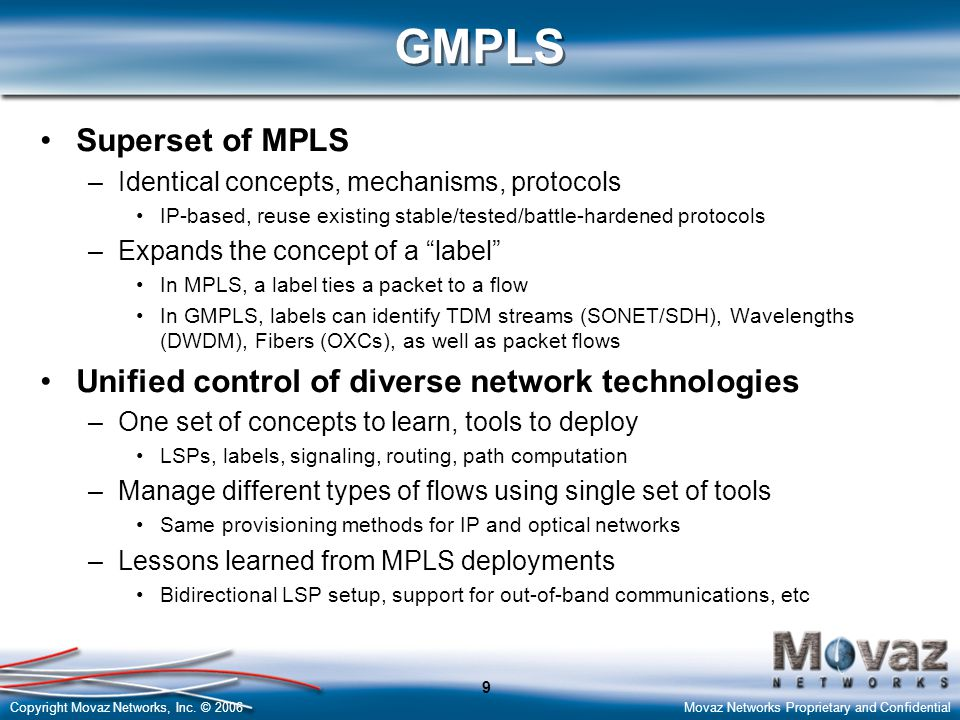 GMPLS Superset of MPLS Unified control of diverse network technologies