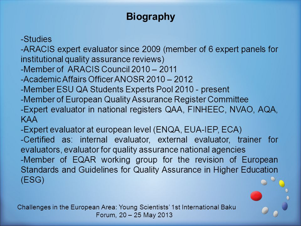Biography Studies. ARACIS expert evaluator since 2009 (member of 6 expert panels for institutional quality assurance reviews)