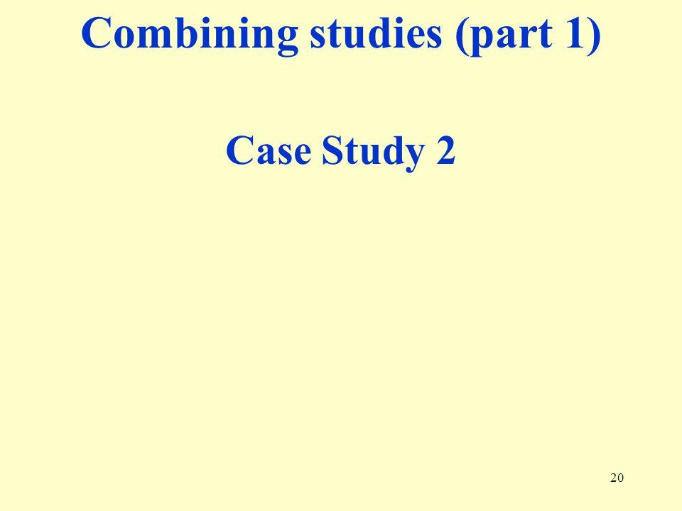 Combining studies (part 1)