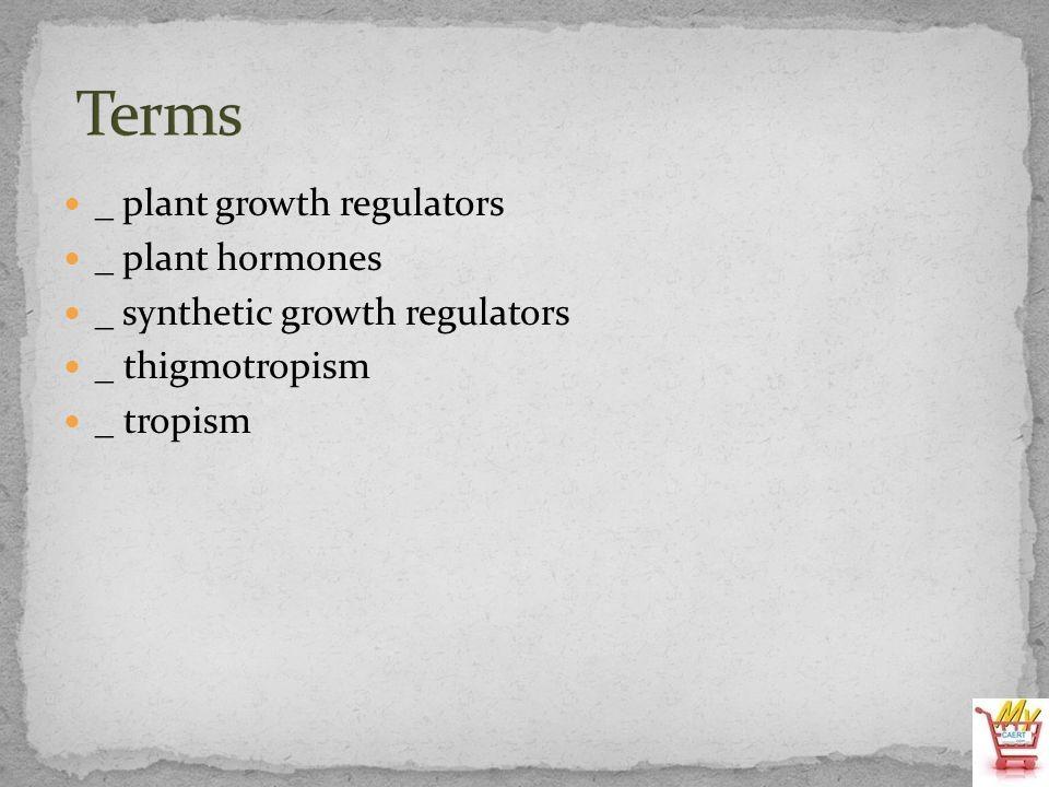 Terms _ plant growth regulators _ plant hormones