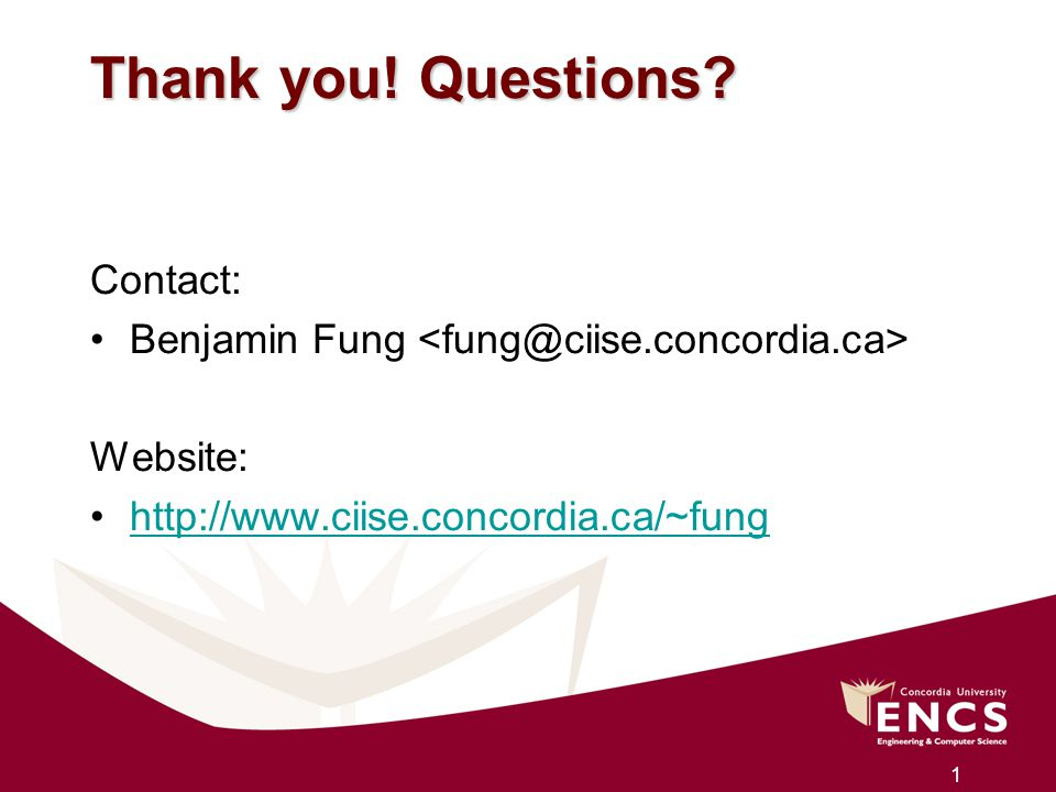 Thank you! Questions Contact: