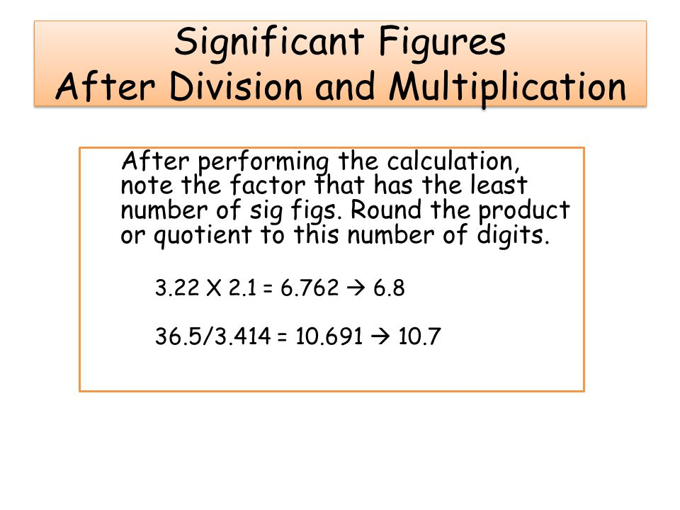 Significant Figures After Division and Multiplication