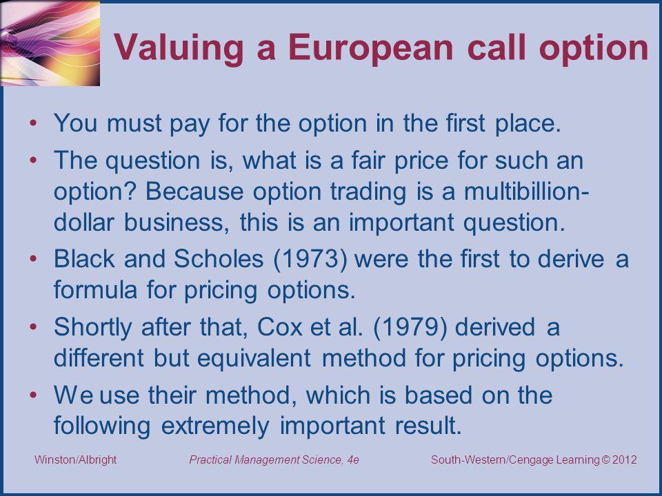 Valuing a European call option